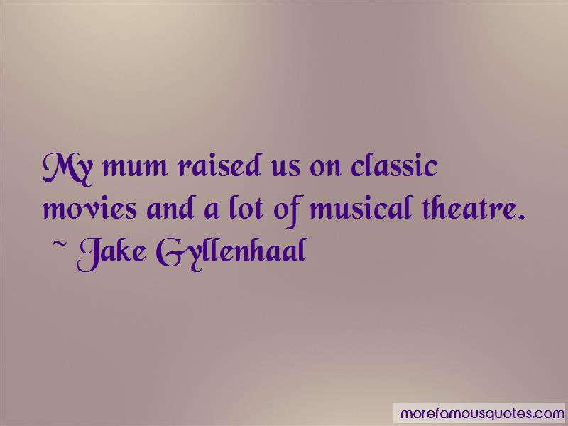 Classic Musical Theatre Quotes: top 1 quotes about Classic ...