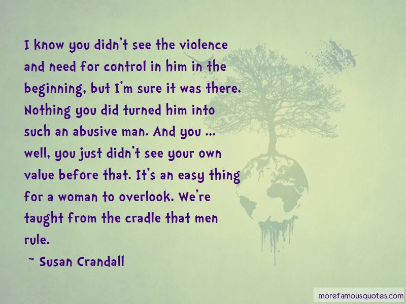 Control Your Man Quotes: top 45 quotes about Control Your ...