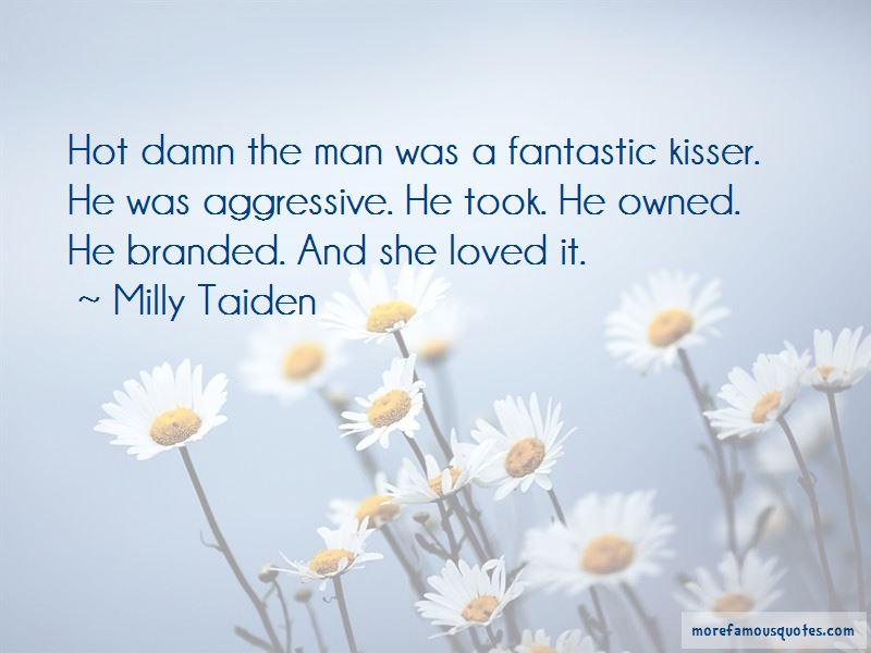 Damn The Man Quotes