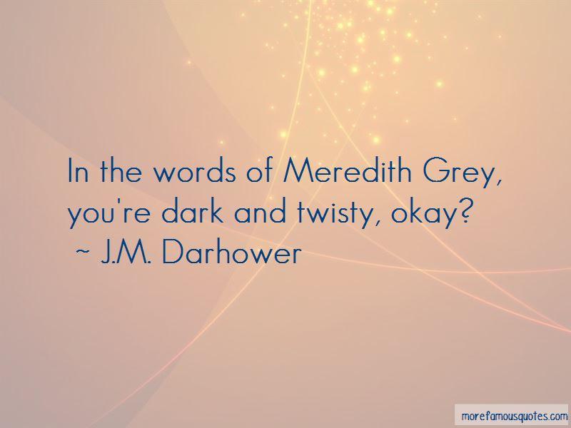 Dark Twisty Quotes