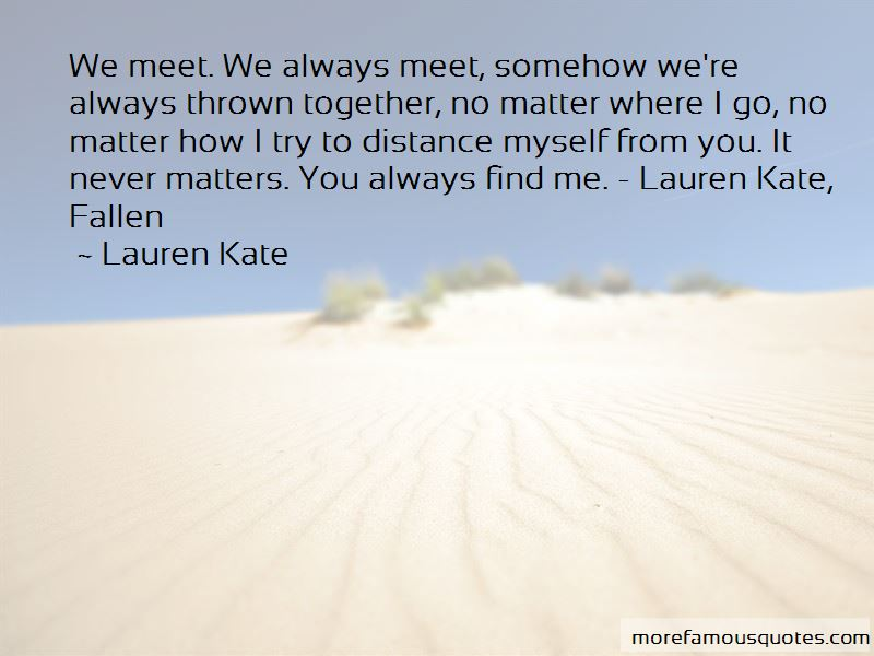 Distance Never Matters Quotes