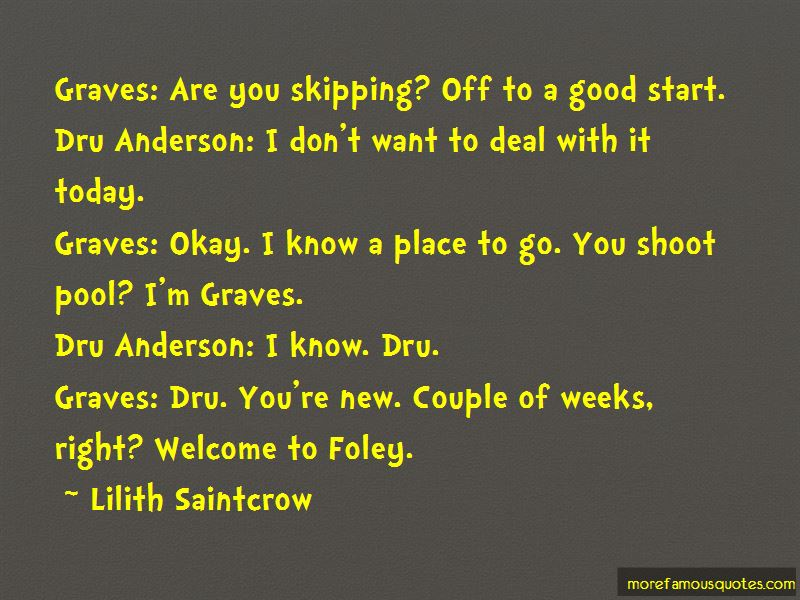 Dru And Graves Quotes Pictures 4