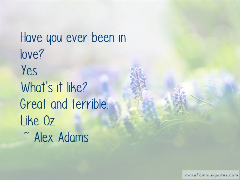 Ever Been In Love Quotes