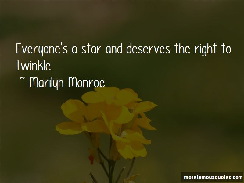 Everyone's A Star Quotes