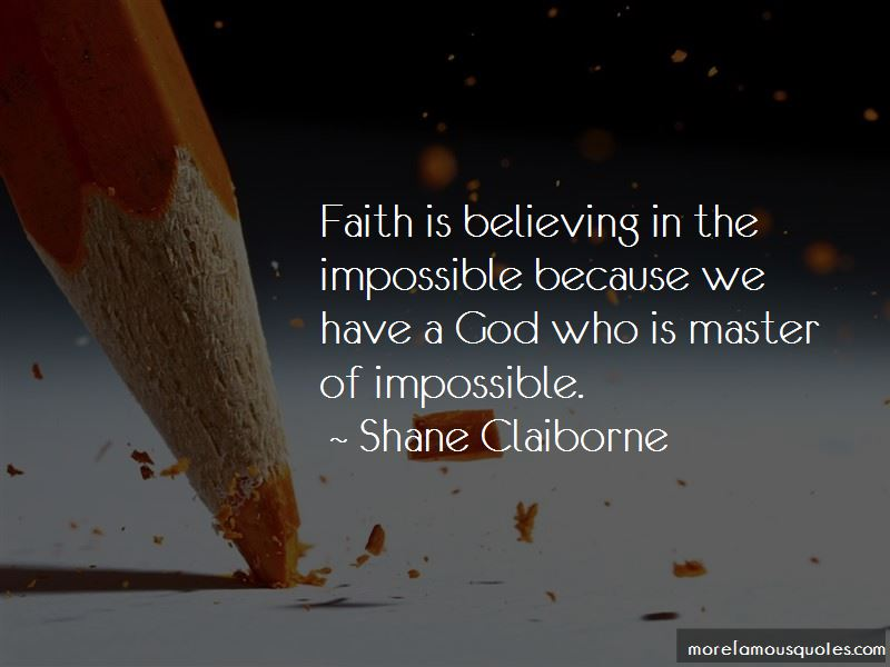 Faith Is Believing Quotes Pictures 3