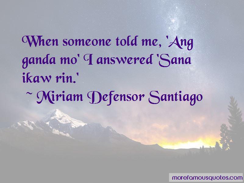 Ganda Ko Quotes