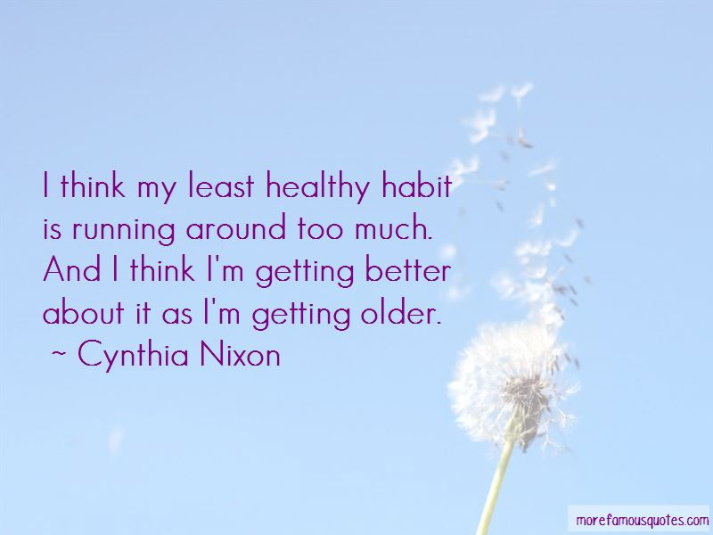 Getting Older Getting Better Quotes Pictures 2
