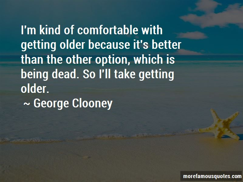 Getting Older Getting Better Quotes Pictures 3