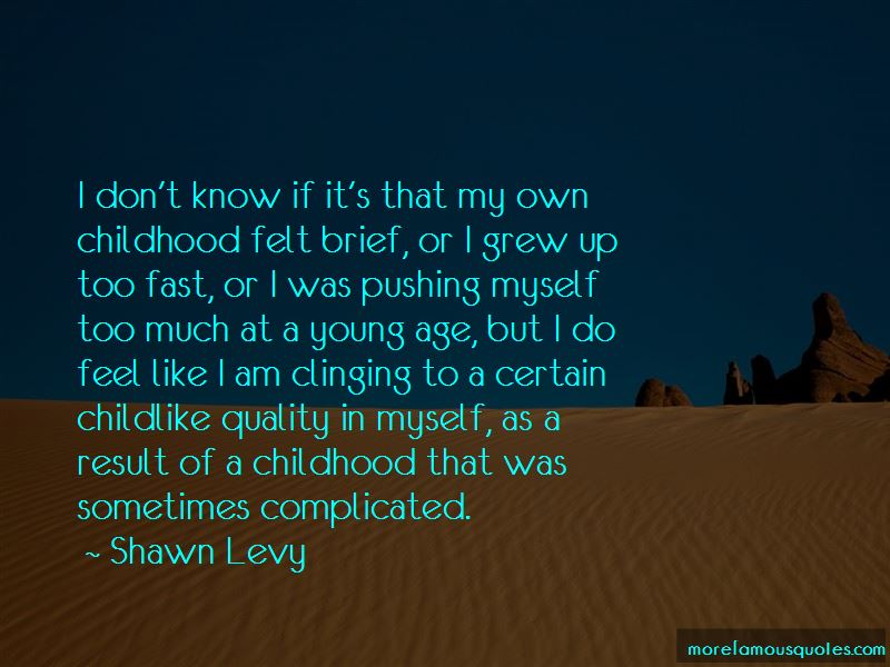 Grew Up Too Fast Quotes Pictures 2