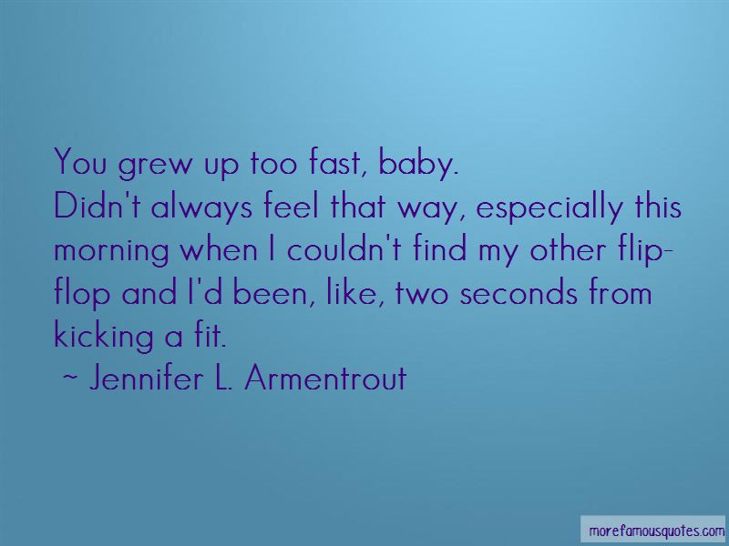 Grew Up Too Fast Quotes Pictures 4