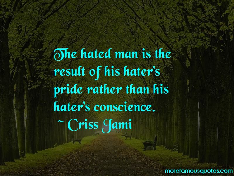 Hated Man Quotes Pictures 4