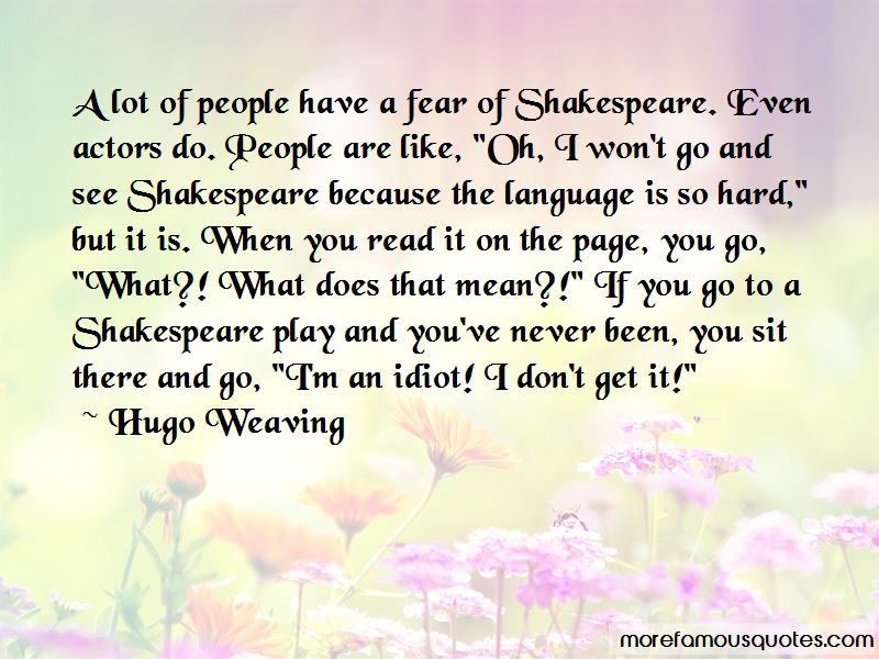Have No Fear Shakespeare Quotes