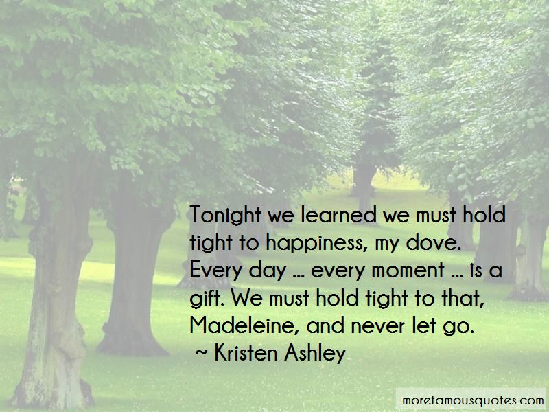 Hold On Tight And Never Let Go Quotes Pictures 2