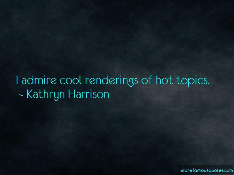 Hot Topics Quotes