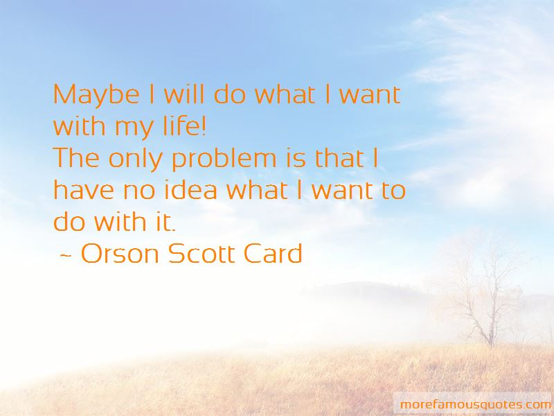 I Will Do What I Want Quotes Pictures 3