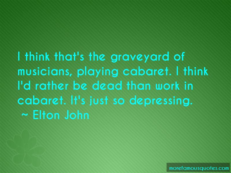 I'd Rather Be Dead Quotes Pictures 4