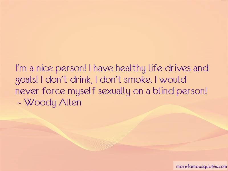 I'm A Nice Person Quotes