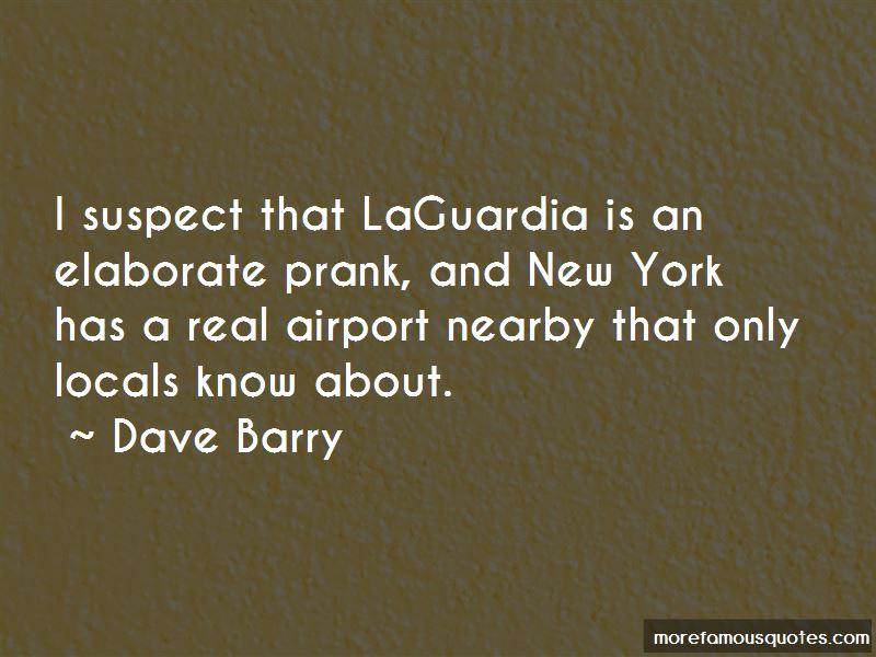 Laguardia Quotes