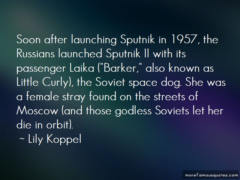Laika Space Dog Quotes Pictures 2