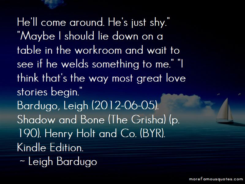 Leigh Bardugo Shadow And Bone Quotes