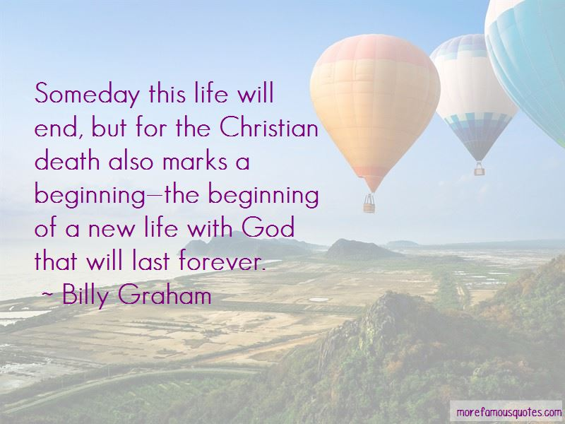 Life Will End Quotes