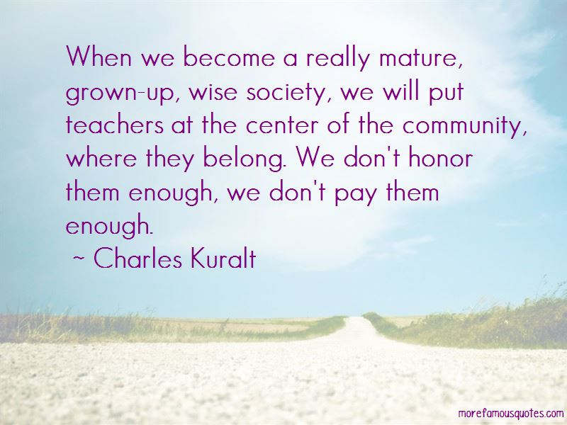 Mature Grown Quotes