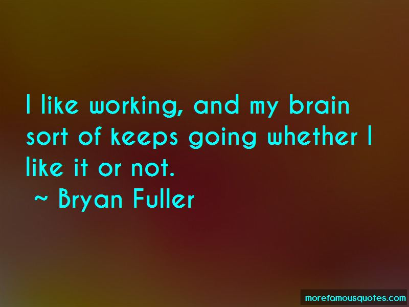 My Brain Is Not Working Quotes Pictures 2