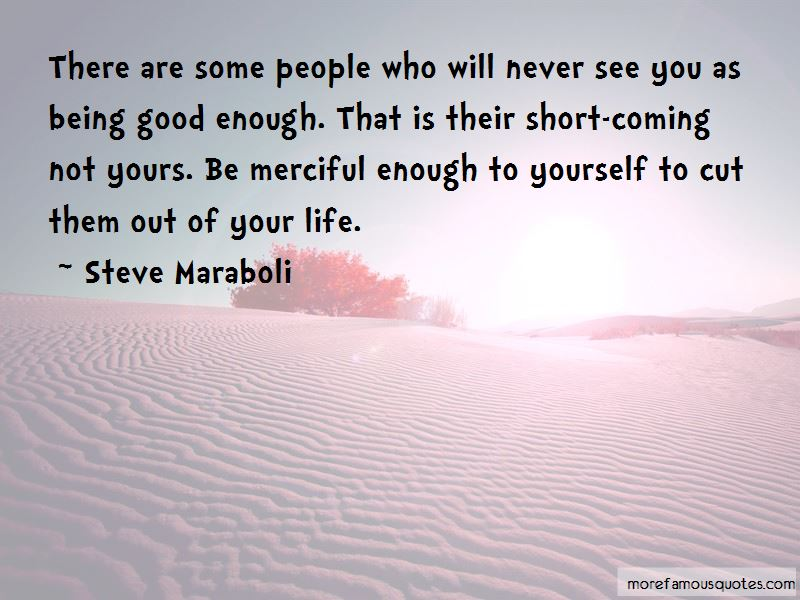 Never Cut Yourself Short Quotes