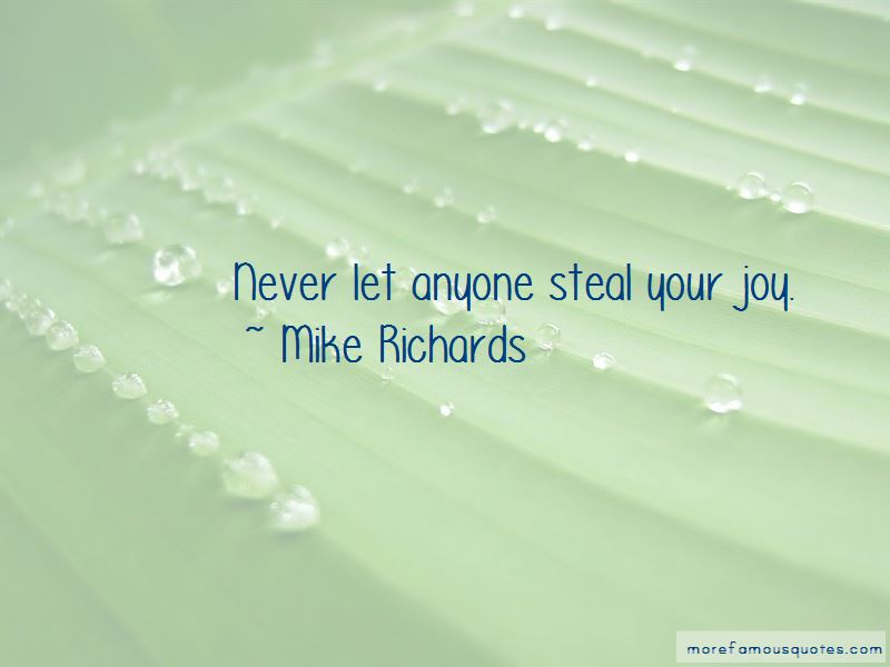 Never Let Anyone Steal Your Joy Quotes