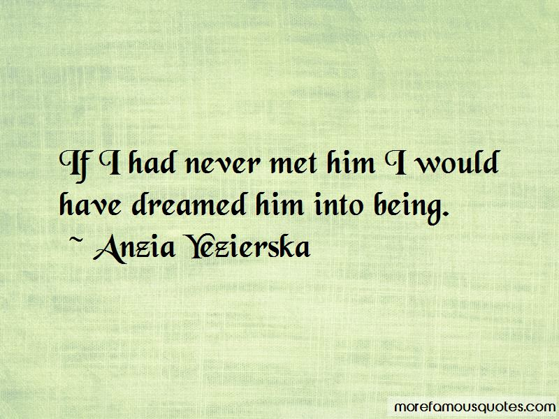 Never Met Him Quotes Pictures 4