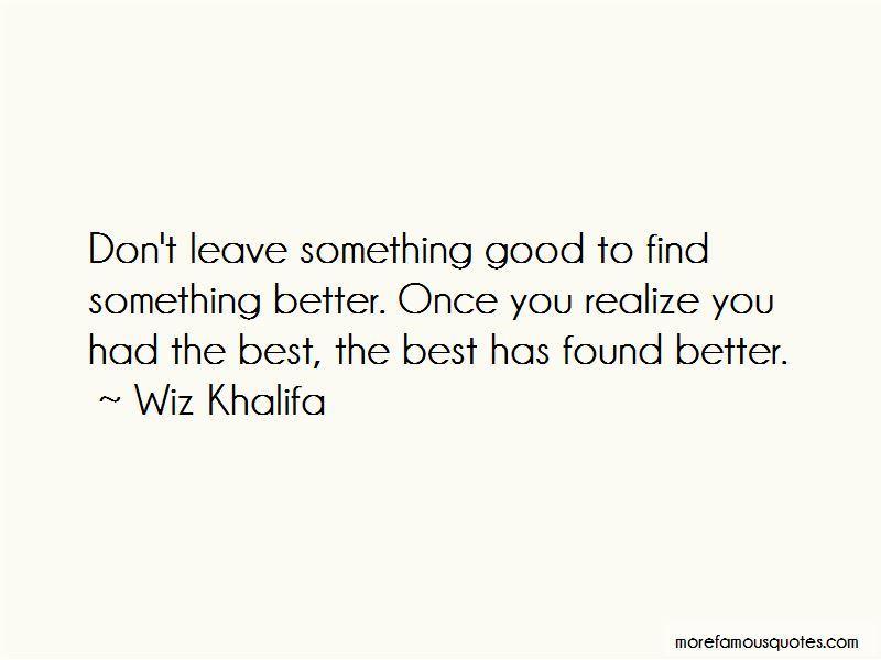 Once You Find The Best Quotes