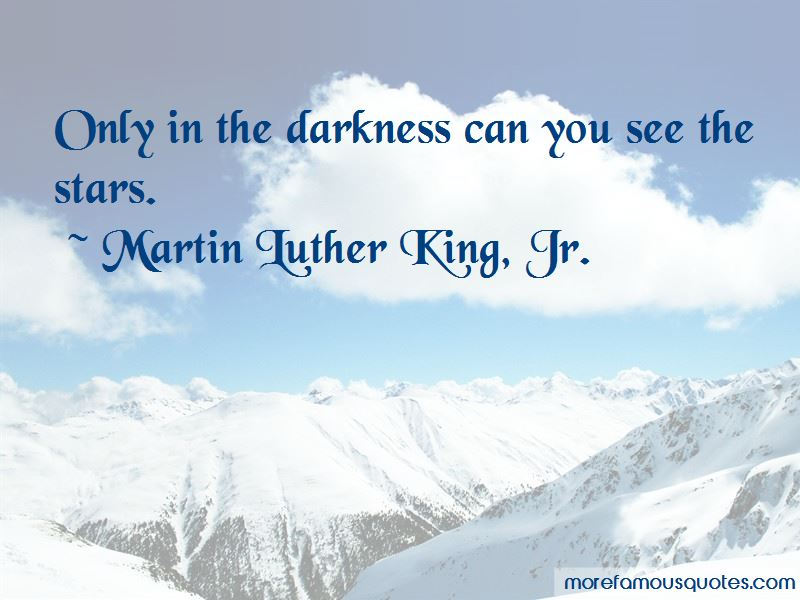 Only In The Darkness Quotes