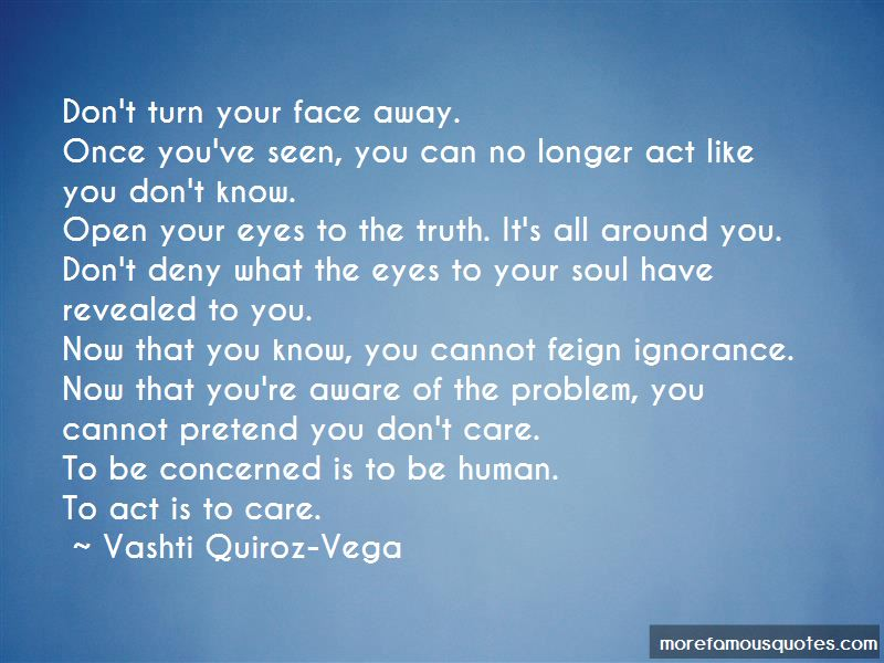 Open Your Eyes To The Truth Quotes Pictures 3