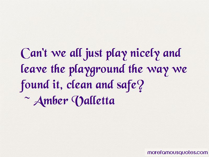 Play Nicely Quotes Pictures 4