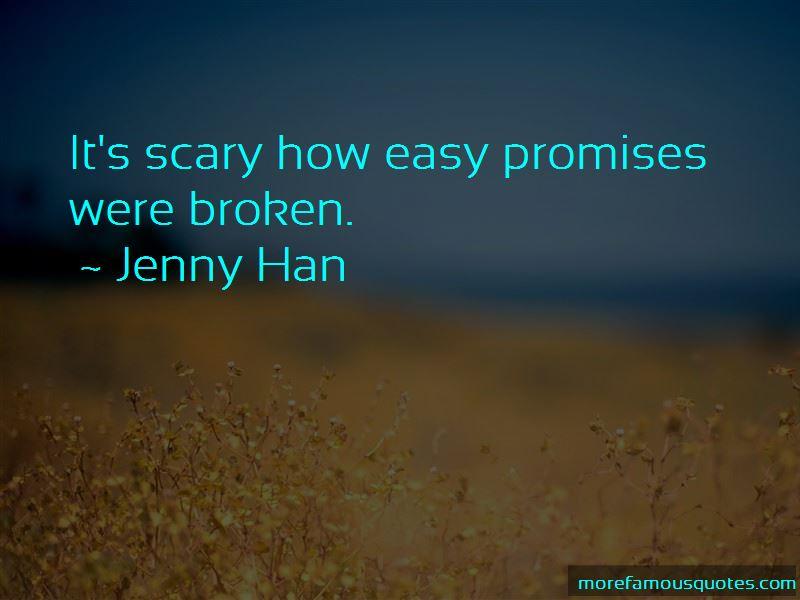 Promises Were Broken Quotes