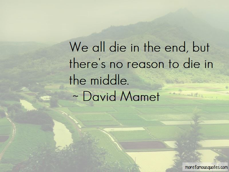 Reason To Die Quotes