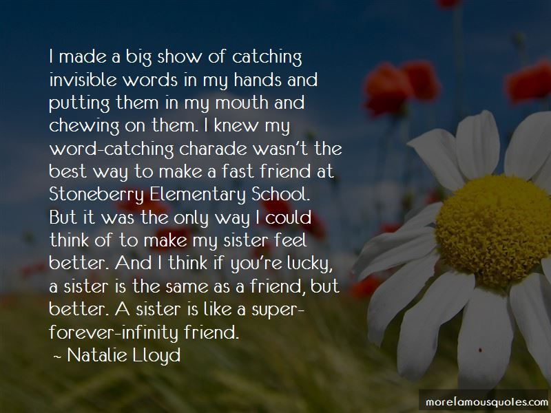 Sister Is The Best Quotes