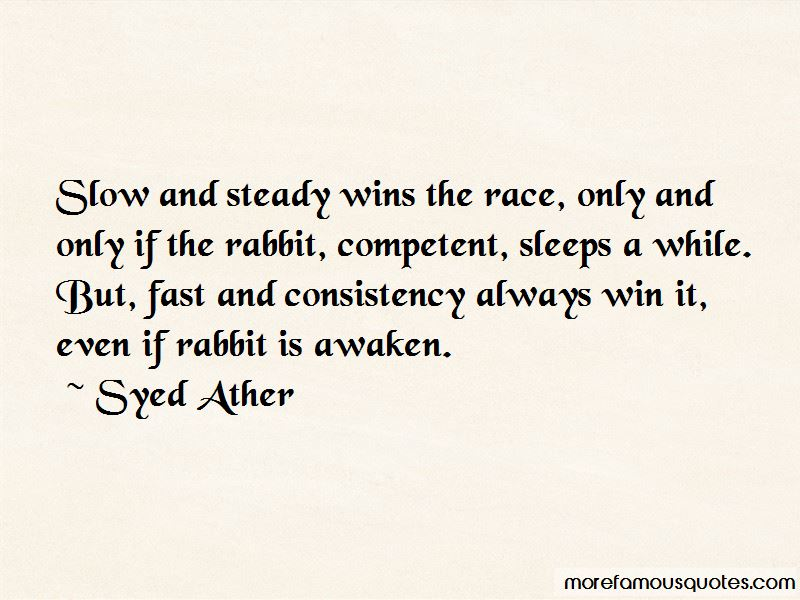 Slow And Steady Wins Quotes Pictures 2