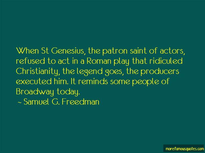 St Genesius Quotes