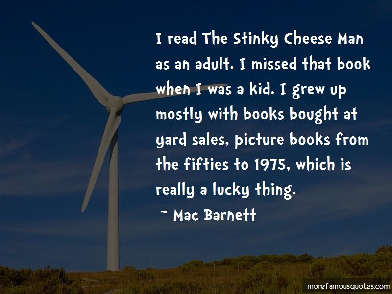 Stinky Cheese Man Quotes Pictures 2