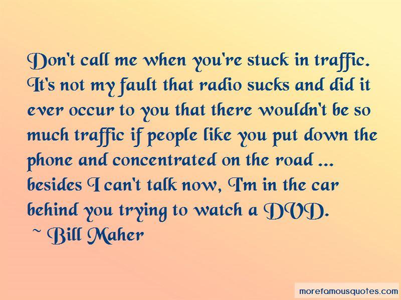 Stuck Traffic Quotes