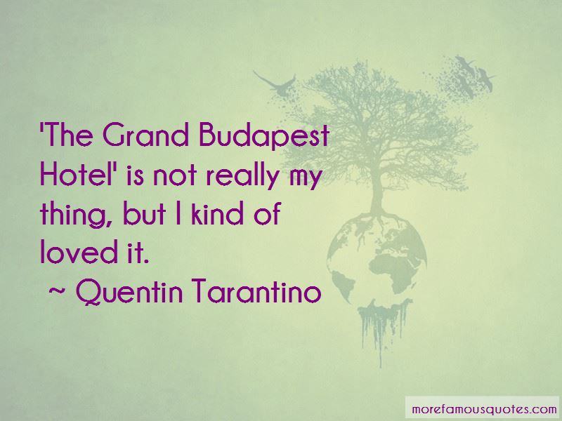 The Grand Budapest Quotes