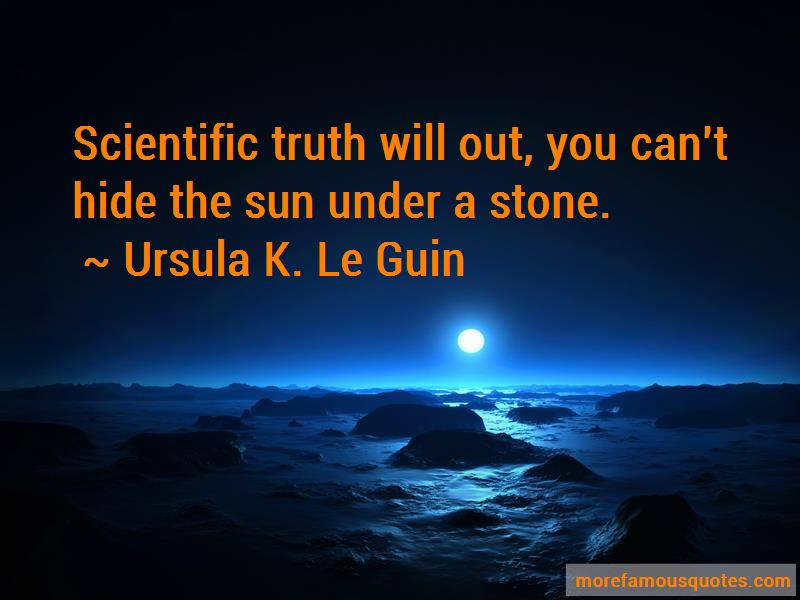 Truth Will Out Quotes
