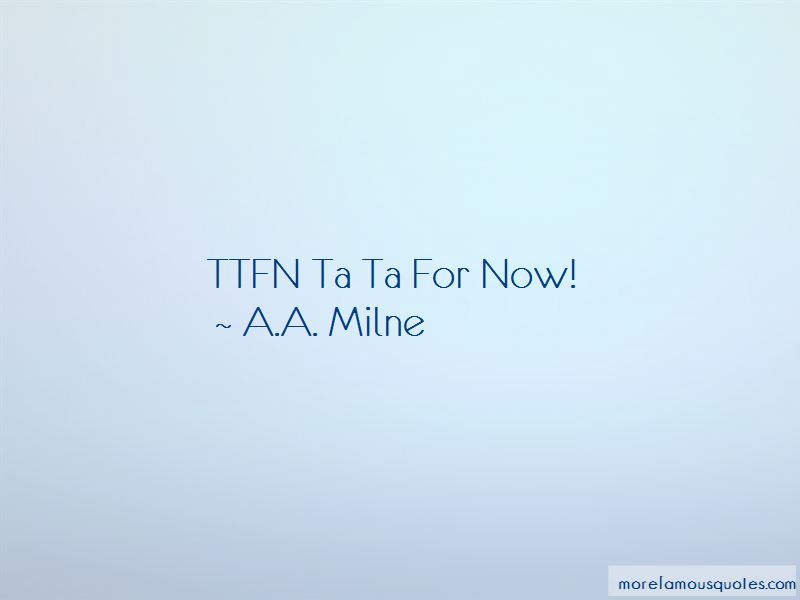 Ttfn Quotes
