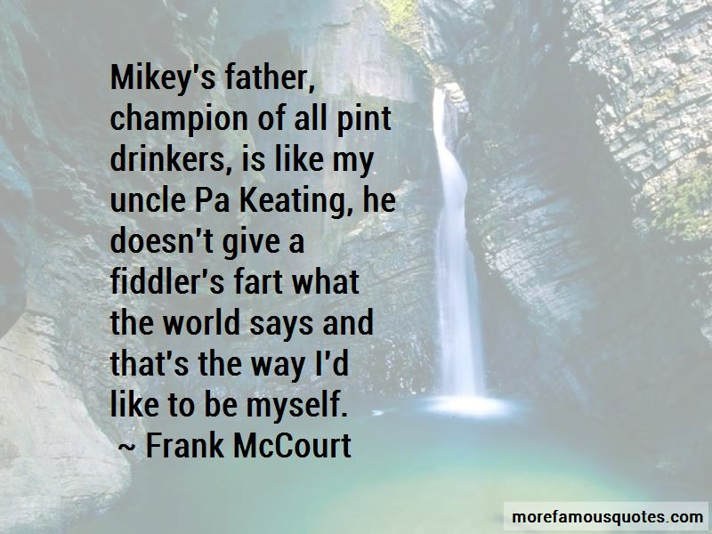 Uncle Pa Keating Quotes