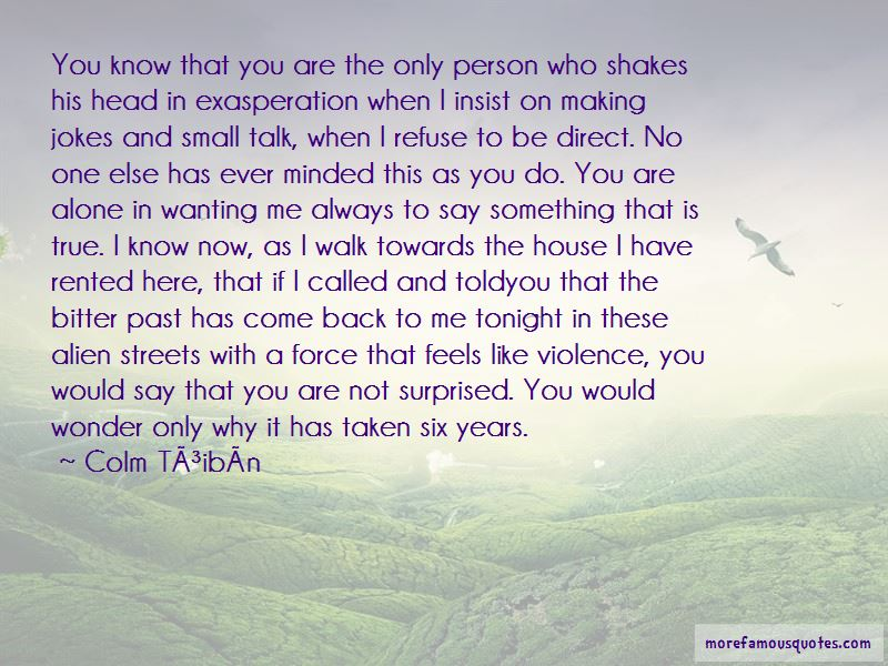 Wanting To Talk To That One Person Quotes