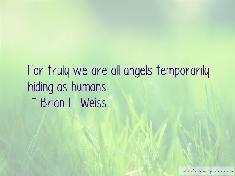 We Are All Angels Quotes