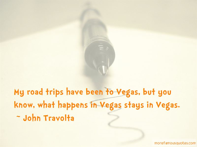 What Happens In Vegas Stays In Vegas Quotes