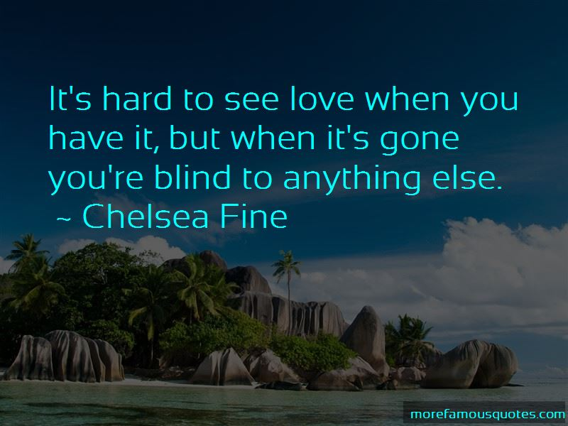 When I M Gone Quotes: top 33 quotes about When I M Gone from ...