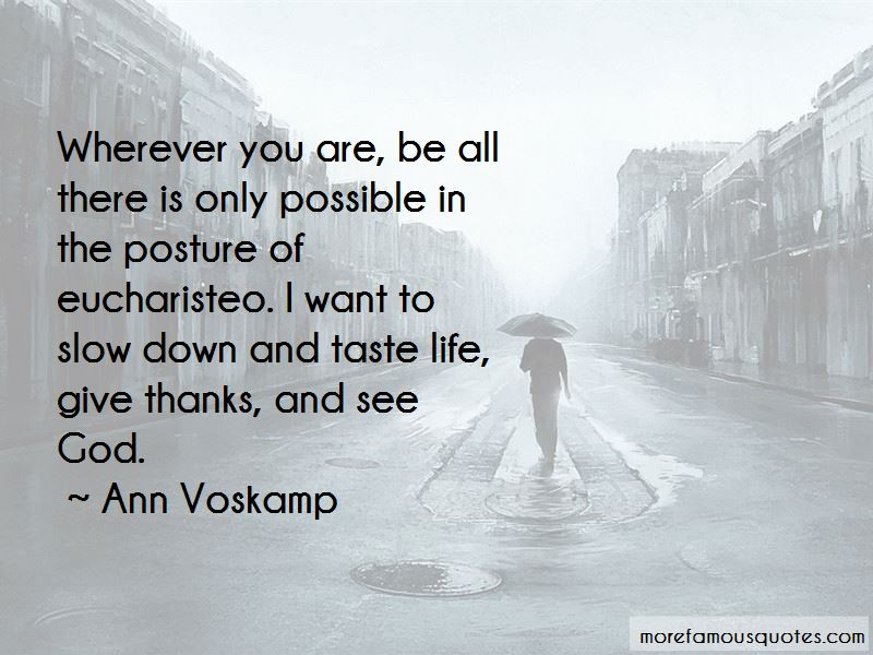 Wherever You Are Be All There Quotes Pictures 3